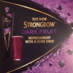 Dark Fruit Strongbow is at the West End Tavern